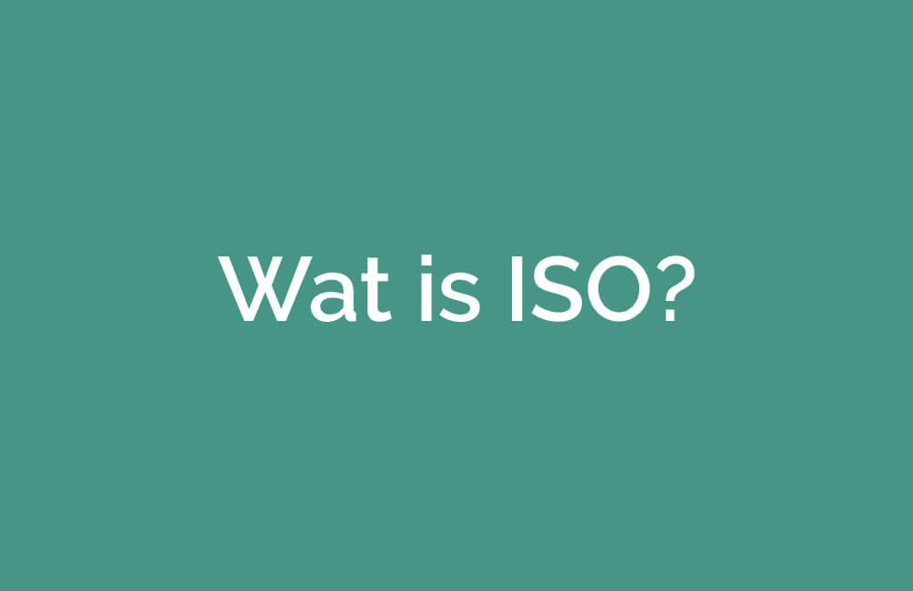 Wat is ISO?