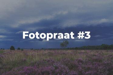 Fotopraat #3 | Onweersbui boven de bloeiende heide