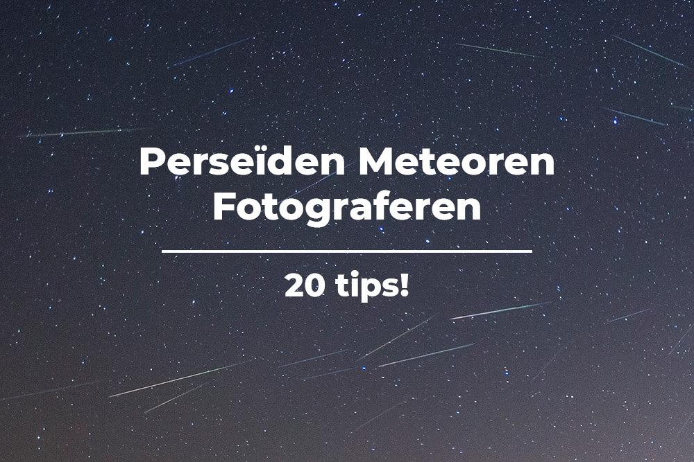 Perseïden meteoren fotograferen