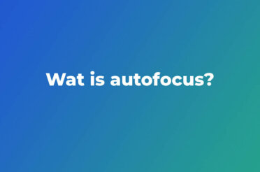 Wat is autofocus? | Basiskennis fotografie